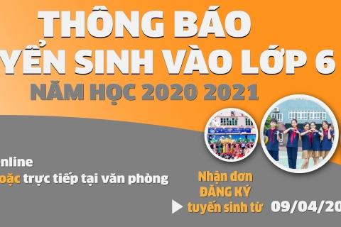 Quy trình đăng ký dự tuyển vào lớp 6 năm học 2020 - 2021